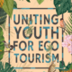 uniting youth for ecotourism